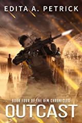 Outcast: Book Four of the Rim Chronicles Kindle Edition