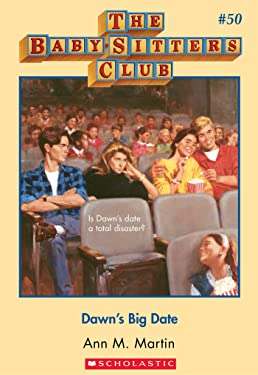 The Baby-Sitters Club #50: Dawn's Big Date (Baby-sitters Club (1986-1999))