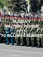 Russian Military Power with $ 70 Billion
