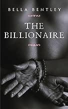 The Billionaire: A Sexy Billionaire Romance Novel