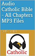 Audio Catholic Bible - All Chapters MP3 Files