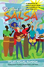 The Book of Salsa: A Chronicle of Urban Music from the Caribbean to New York City (Latin America in Translation)