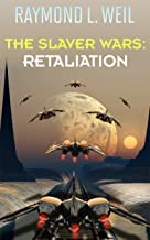 The Slaver Wars: Retaliation