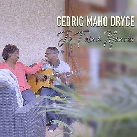Cedric Maho Dryce - Je t'aime maman.rar 81ElGFTT-KL._AC_UL436_