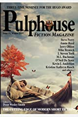 Pulphouse Fiction Magazine: Issue #1 Kindle Edition