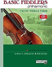 Basic Fiddlers Philharmonic Celtic Fiddle Tunes: Violin, Book & CD (Philharmonic Series)