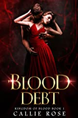 Blood Debt: A Vampire Paranormal Romance (Kingdom of Blood Book 1) Kindle Edition