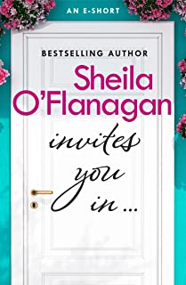 Sheila O'Flanagan Invites You In (An e-short) (English Edition)