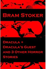 Dracula + Dracula's Guest and 3 Other Horror Stories (English Edition) Format Kindle
