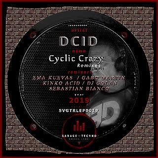 Cyclic Crazy - Remixes [1st of 2]