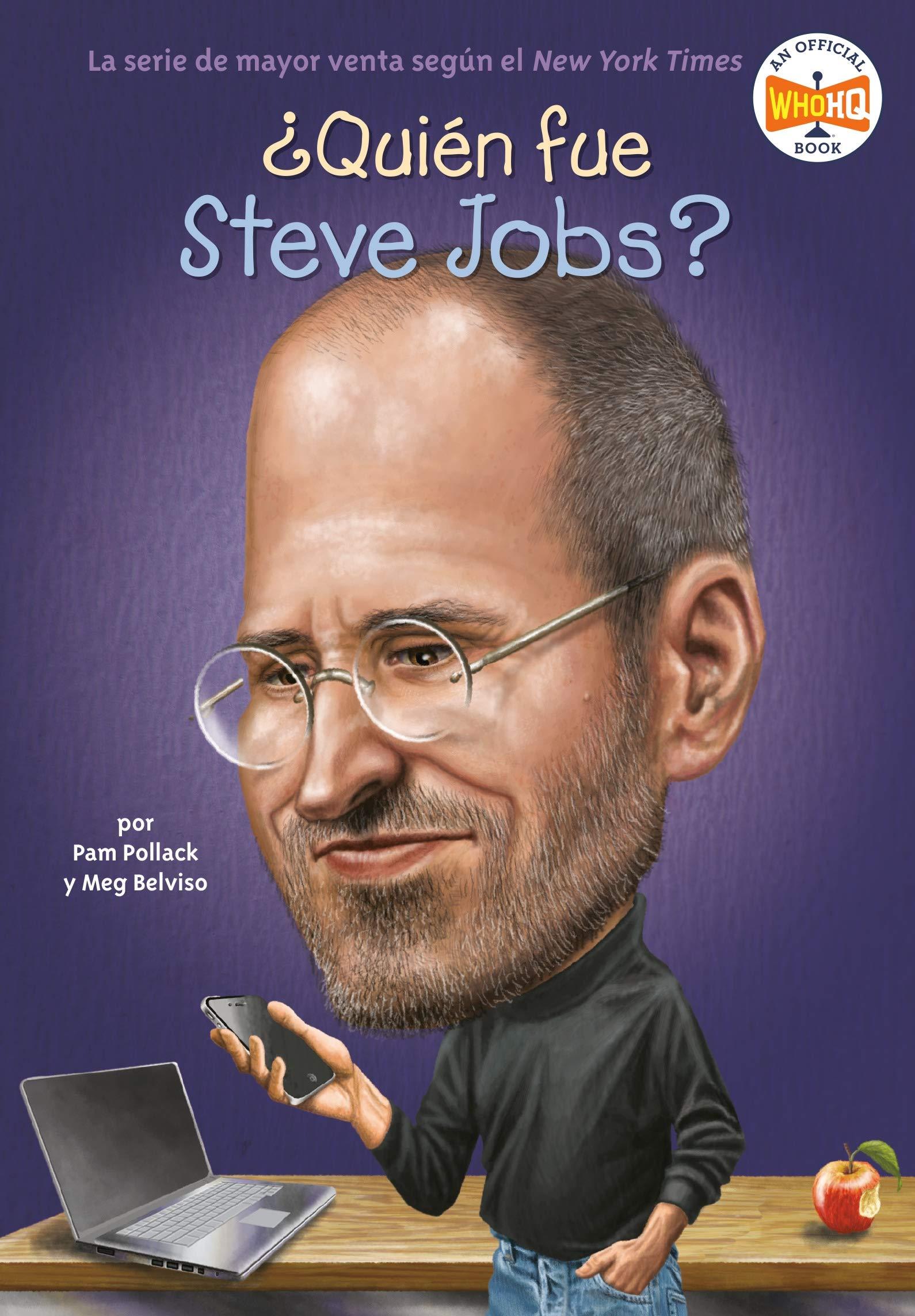 ¿Quién fue Steve Jobs? (Spanish Edition)