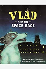 Vlad and the Space Race (A Flea in History) Kindle Edition