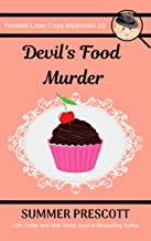 Devil's Food Murder (Frosted Love Cozy Mysteries Book 10)