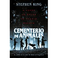 Cementerio De Animales/pet Cemetary (Best Seller) (Spanish Edition)