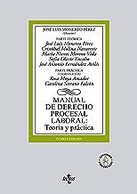 Manual de Derecho Procesal Laboral: Teoría y práctica (Derecho - Biblioteca Universitaria de Editorial Tecnos)