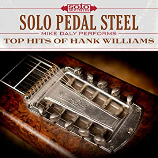 Solo Pedal Steel: Top Hits of Hank Williams