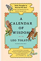 A Calendar of Wisdom: Daily Thoughts to Nourish the Soul, Written and Se Kindle Edition