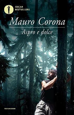 Aspro e dolce (Oscar bestsellers Vol. 1627)
