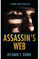 Assassin's Web: A dark web thriller Kindle Edition