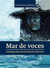 Mar de voces: Antología literaria de docentes del SEMS 2017 (Spanish Edition)