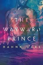 The Wayward Prince (Mind + Machine Book 2)