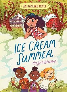 Ice Cream Summer (1) (An Orchard Novel)