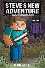 Steve's New Adventure Book 2: The Redstone Manor (Changing Horizon) Kindle Edition