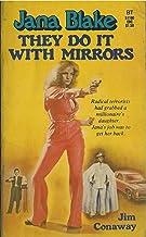 They Do It with Mirrors (Jana Blake)