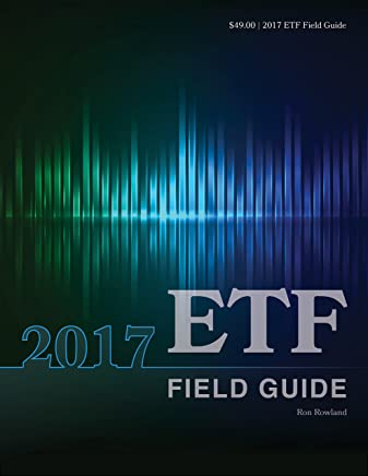 2017 ETF Field Guide (English Edition)