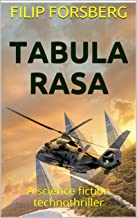 Tabula Rasa: A science fiction technothriller (Jonathan Jarl Series Book 1)