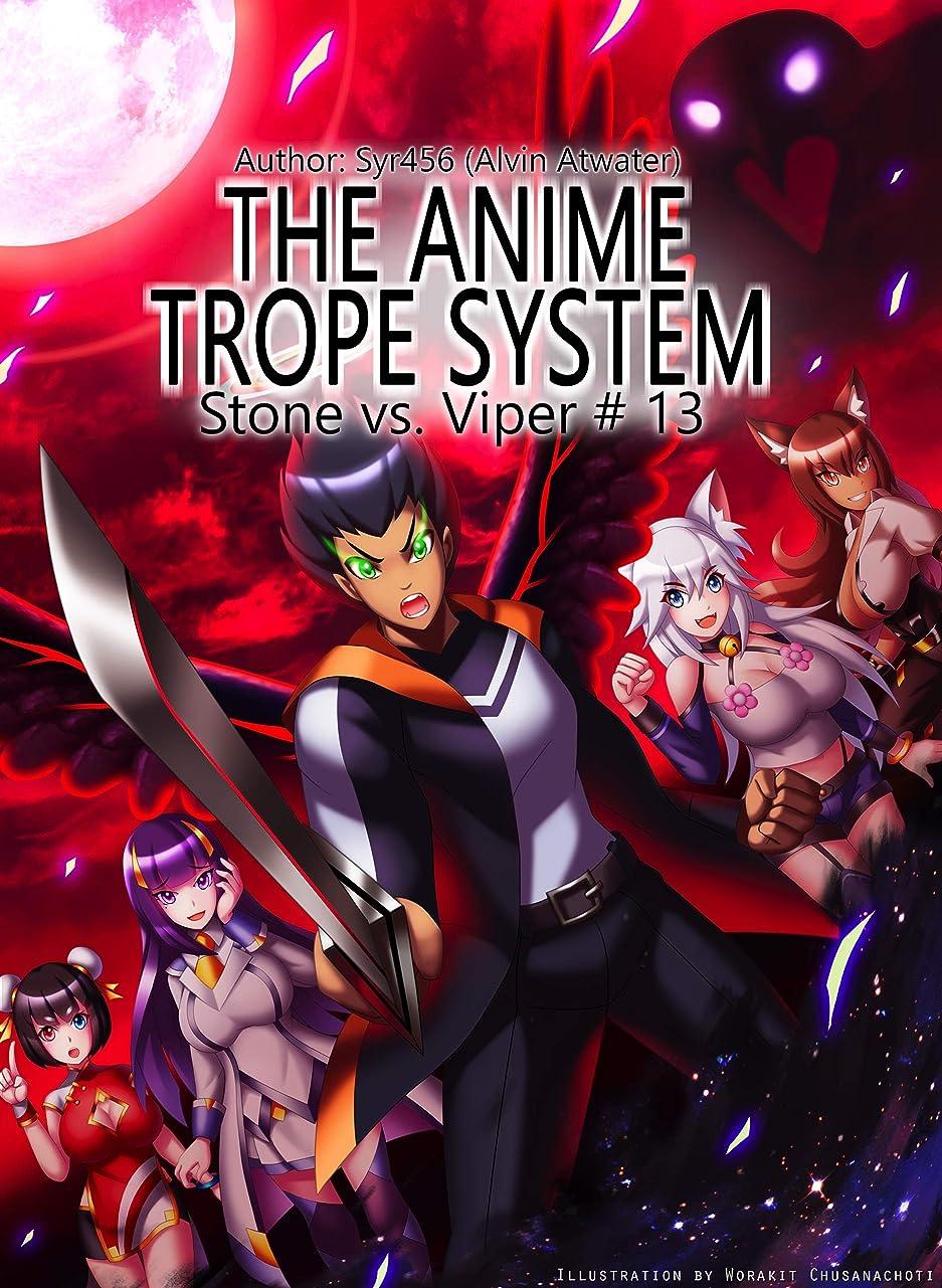 レジデンス私たちコーンウォールThe Anime Trope System: Stone vs. Viper, #13 a LitRPG (ATS) (English Edition)