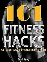fitness hacks 101
