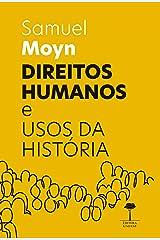 Direitos Humanos e Usos da História (Portuguese Edition) Format Kindle