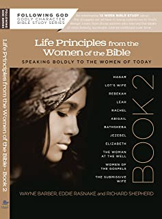 Life Principles from the Women of the Bible Book 2 (Following God Character Series)