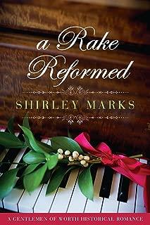 A Rake Reformed (A Gentlemen of Worth Book 6)