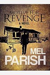Motive For Revenge: A novel (Motives #2) Kindle Edition