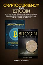 Cryptocurrency and Bitcoin: Guide to Trading, Investing and Mining Cryptocurrencies like Bitcoin and Altcoins (Ethereum, Litecoin, DASH) and secret strategy on how to find promising ICO