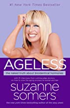 Ageless: The Naked Truth About Bioidentical Hormones
