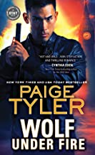 Wolf Under Fire: An Alpha Shifter with a Vendetta Teams up with a Mistrustful Woman in a Globe-Crossing Adventure of Love ...