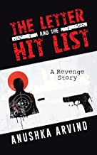 The Letter and the Hit List: A Revenge Story