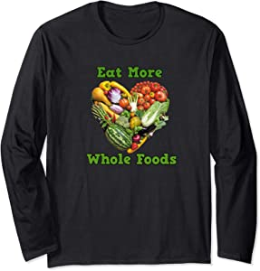 Eat More Whole Foods