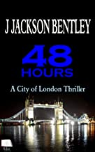 48 Hours: A City of London Thriller