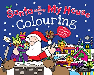 Santa Is Coming to My House Colouring