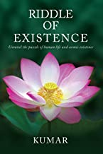 Riddle of Existence: Unravel the puzzle of human life and cosmic existence