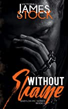 Without Shame: MC Romance (Babylon MC Book 4)