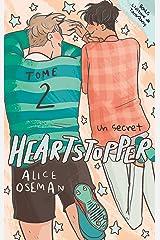 Heartstopper - Tome 2 - Un secret Format Kindle