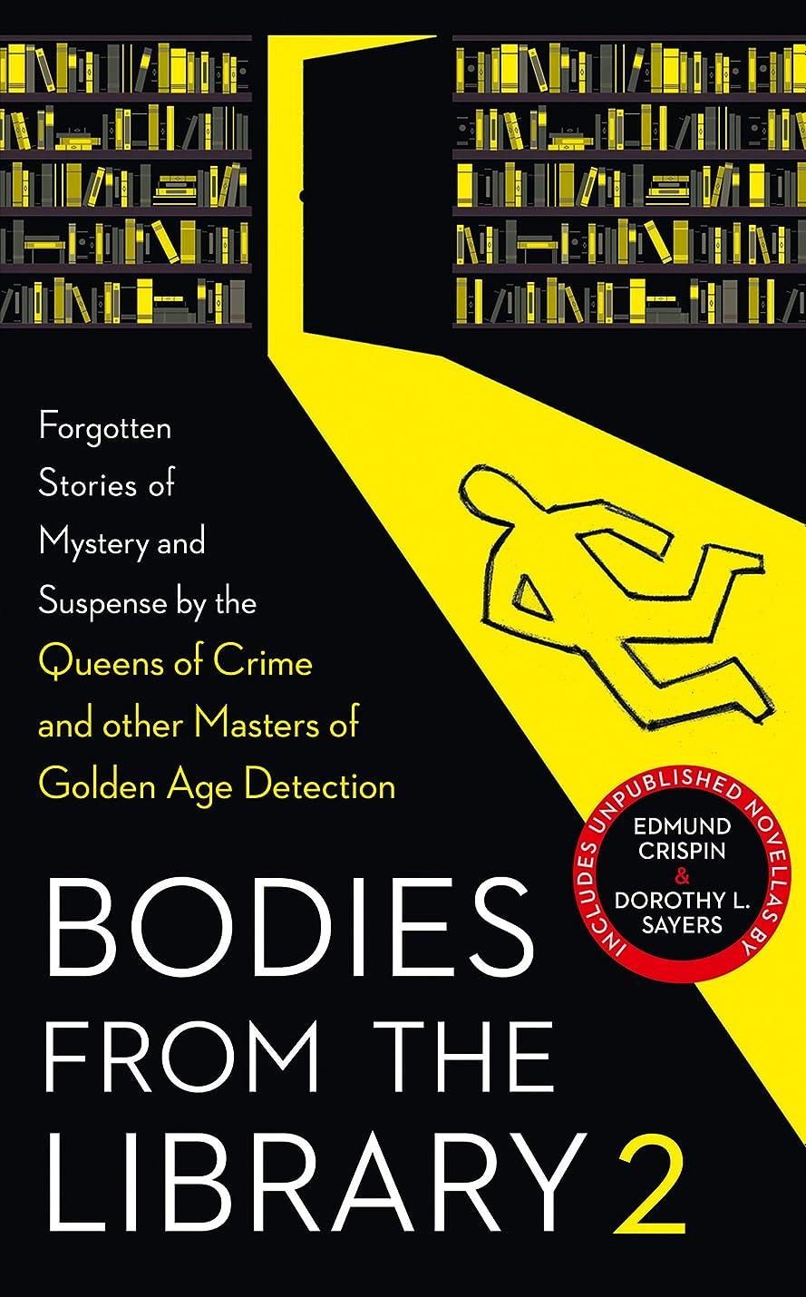 兄弟愛感謝ブラウスBodies from the Library 2: Forgotten Stories of Mystery and Suspense by the Queens of Crime and other Masters of Golden Age Detection (English Edition)