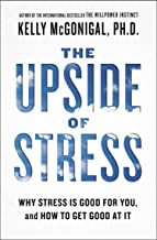 The Upside of Stress: Why stress is good for you (and how to get good at it) PDF