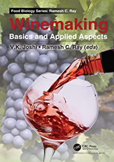 Winemaking: Basics and Applied Aspects (Food Biology Series) (English Edition)