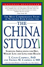 The China Study: The Most Comprehensive Study of Nutrition Ever Conducted And the Startling Implications for Diet, Weight Loss, And Long-term Health (English Edition)